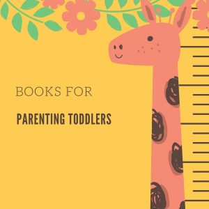 Books for Parenting Toddlers