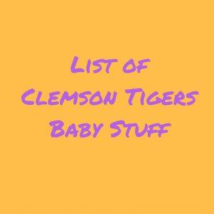 Clemson TigersBaby Stuff