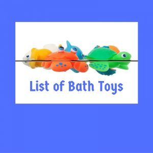 List of Bath Toys