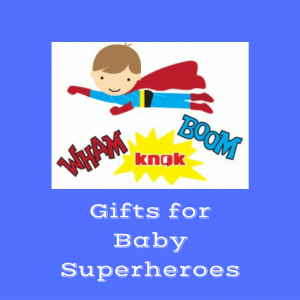 Gifts for Baby Superheroes