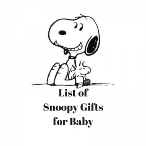 List of Snoopy Gifts for Baby