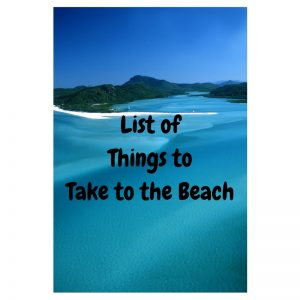 List of Things to Take to the Beach