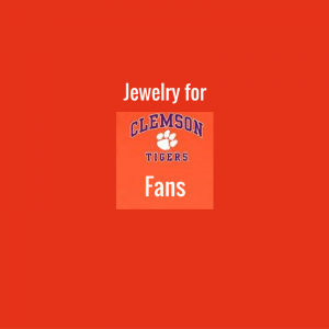 Jewelry for Clemson Tigers Fans