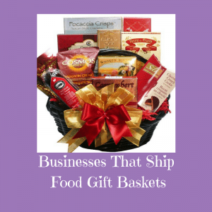 Businesses That Ship Food Gift Baskets