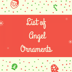 List of Angel Ornaments