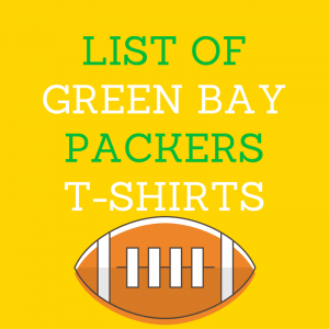 list of Green Bay Packers t-shirts