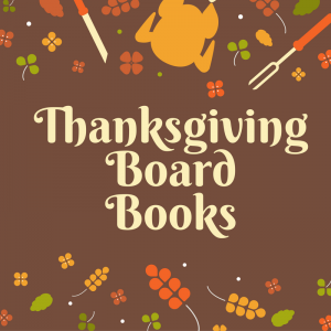 List of Thanksgiving Board Books