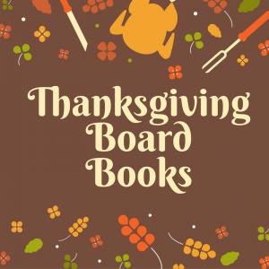 List of Thanksgiving Board Books