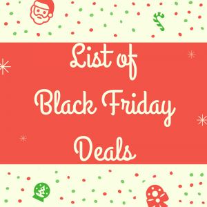 List of Black Friday Deals