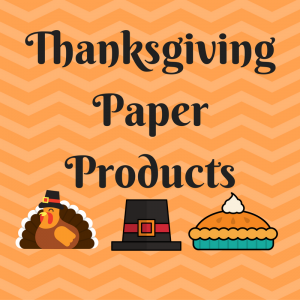 Thanksgiving Paper Products