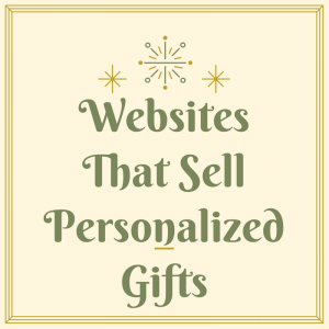 Websites That Sell Personalized Gifts