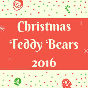 List of Christmas Teddy Bears 2016
