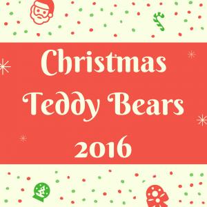 List of Christmas Teddy Bears 2016