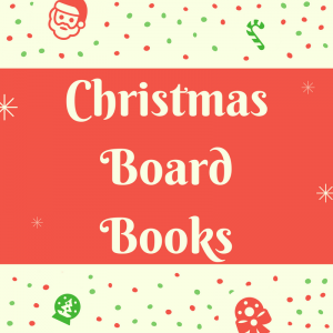 List of Christmas Board Books