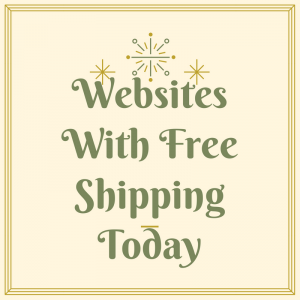 List of Websites with Free Shipping Today