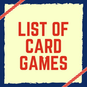 List of Card Games