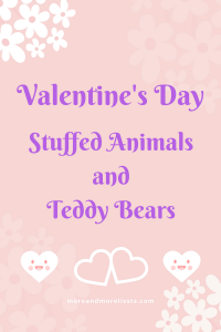 List of Valentine Stuffed Animals and Teddy Bears