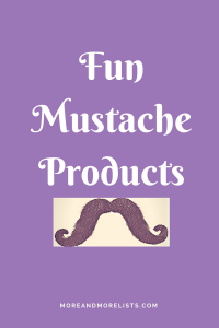 List of Fun Mustache Products