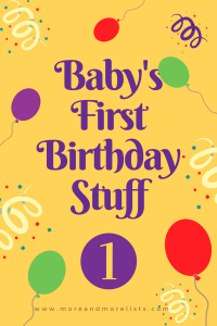 List of Baby's First Birthday Stuff