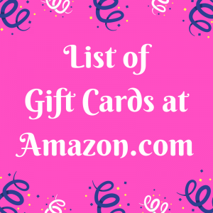 List of Gift Cards at Amazon.com