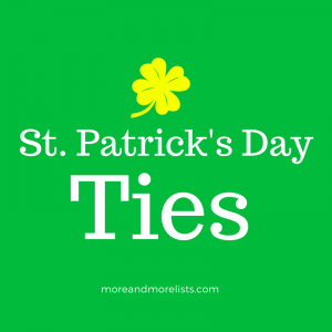 List of St. Patrick's Day Ties