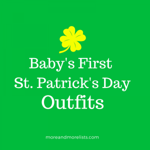 List of Baby's First St. Patrick's Day Outfits