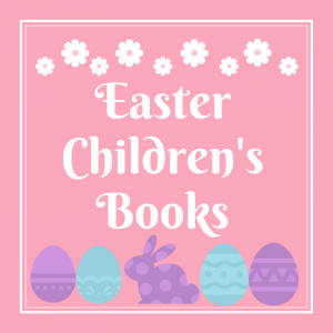 List of Easter Children's Books