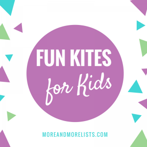 List of Fun Kites for Kids