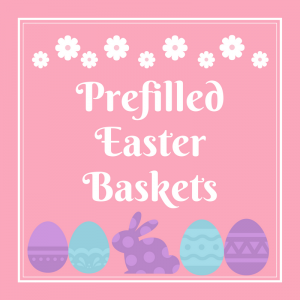 List of Prefilled Easter Baskets