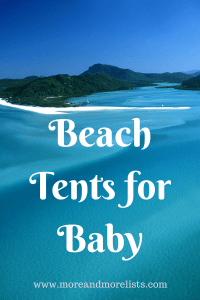 List of Beach Tents for Baby