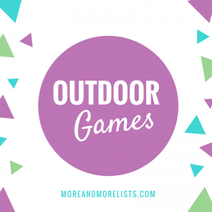 List of Outdoor Games