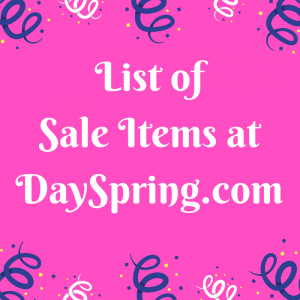 List of Sale Items at DaySpring.com
