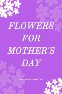 List of Flowers for Mother's Day