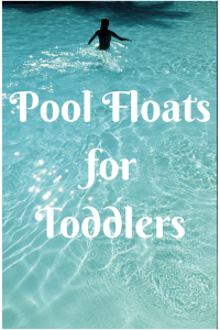 List of Pool Floats for Toddlers