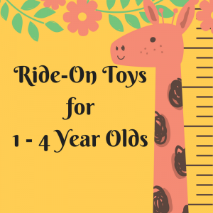 List of Ride-On Toys for 1-4 Year Olds