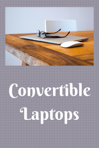 List of Convertible Laptops