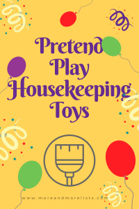 List of Pretend Play Housekeeping Toys