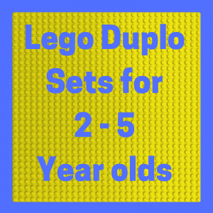 List of Lego Duplo Sets for 2 to 5 Year Olds