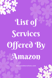 List of Services Offered By Amazon