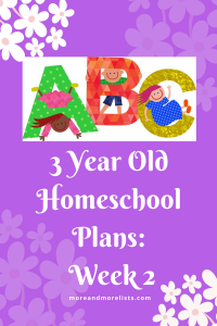 List of 3 Year Old Homeschool Plans Week 2