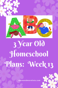 List of 3 Year Old Homeschool Plans Week 13