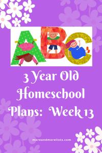 List of 3 Year Old Homeschool Plans Week 13