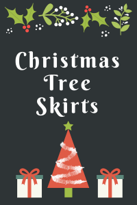 List of Christmas Tree Skirts