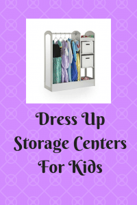 List of Dress Up Storage Centers for Kids