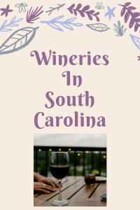 List of Wineries in South Carolina
