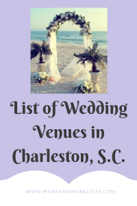 List of Wedding Venues in Charleston, South Carolina