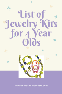 List of Jewelry Kits for 4 Year Olds