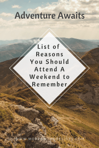 List of Reasons You Should Attend A weekend to Remember