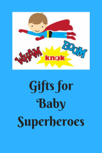 List of Gifts for Baby Superheroes
