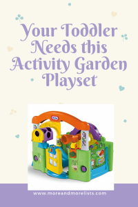 List of Reasons Your Toddler Needs a Little Tikes Activity Garden Baby Playset